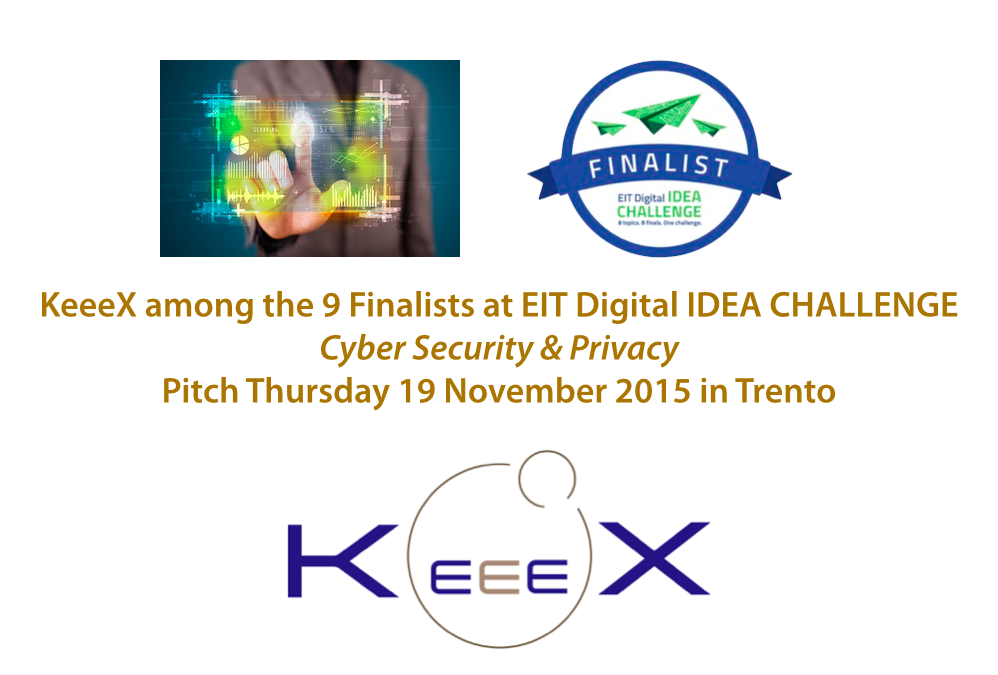 KeeeX finalist at EIT Digital IDEA Challenge, in Cyber Security and Privacy