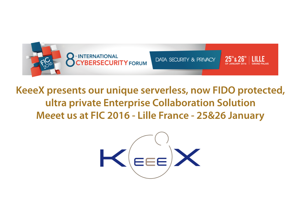 Meeet KeeeX at FIC 2016 Stand G11 – Lille – 25&26 Jan 2016