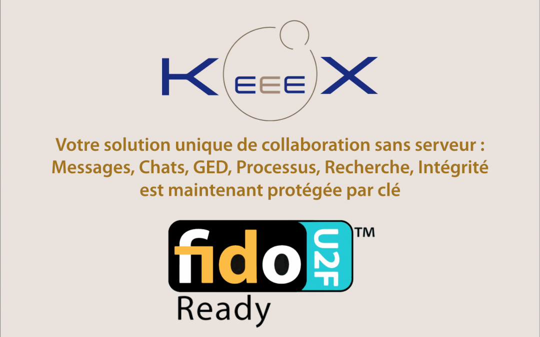 KeeeX supporte l'authentification par clé FIDO U2F