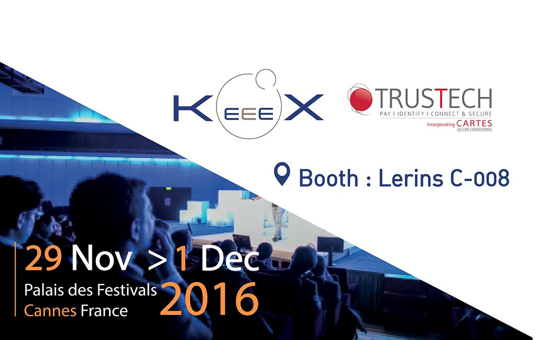 Meet our team at Trustech Cannes Nov 29 – Dec 1